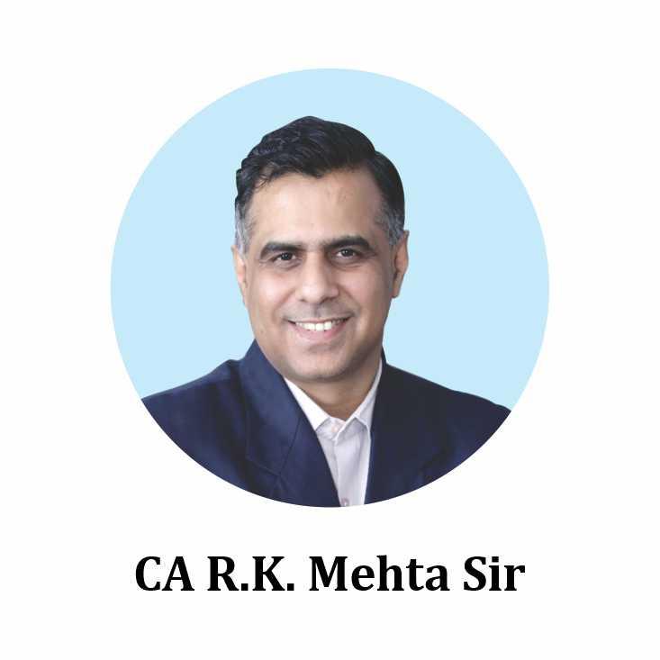 CA R.K. Mehta Sir