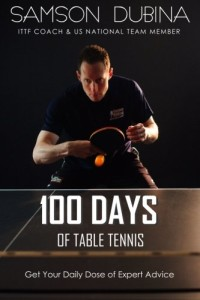 100 day of table tennis samson dubina book