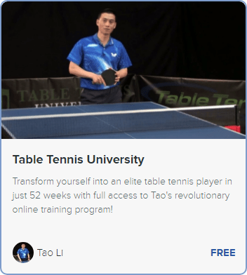 Table Tennis University - with Coach Tao Li