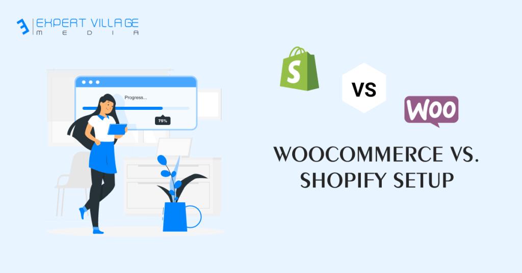 WooCommerce vs. Shopify Setup
