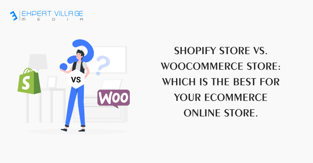 WooCommerce Store vs. Shopify Store
