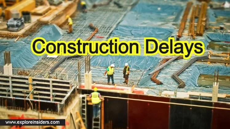 Primary Types of Delays That Occur in Construction Projects
