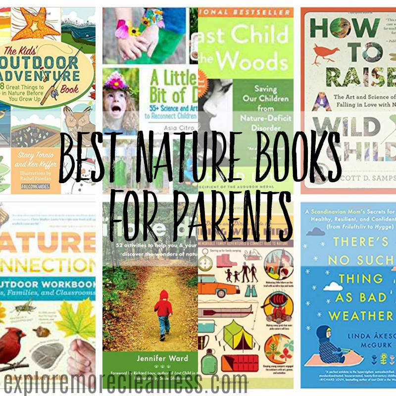 8 nature books for parents explore more clean less