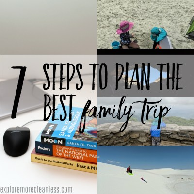 7 steps to plan a family vacation