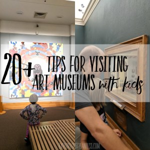 20+ tips for taking kids to art museums