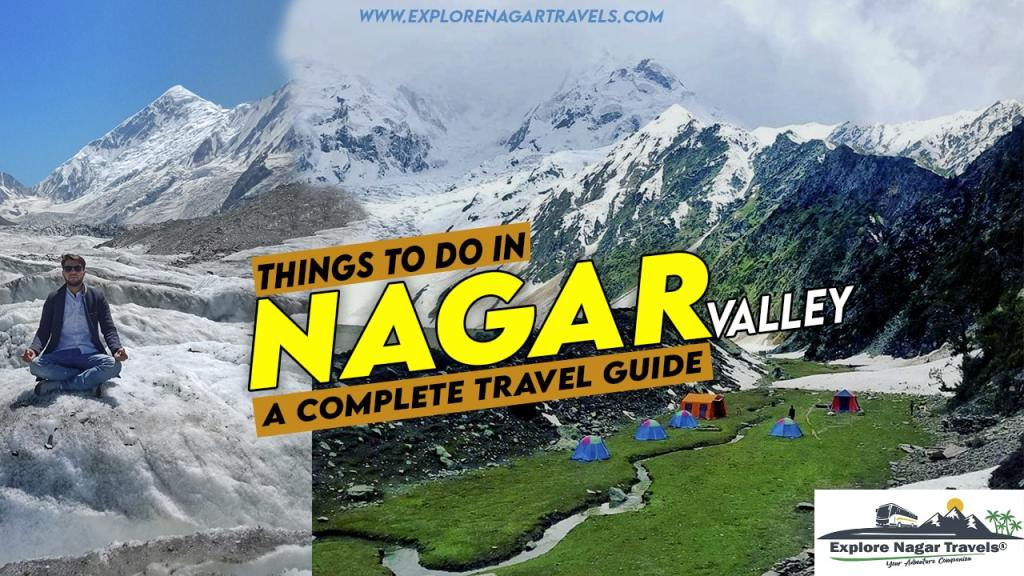 Things to do in Nagar Valley Gilgit Baltistan - A Complete Travel Guide - Explore Nagar Travels-min