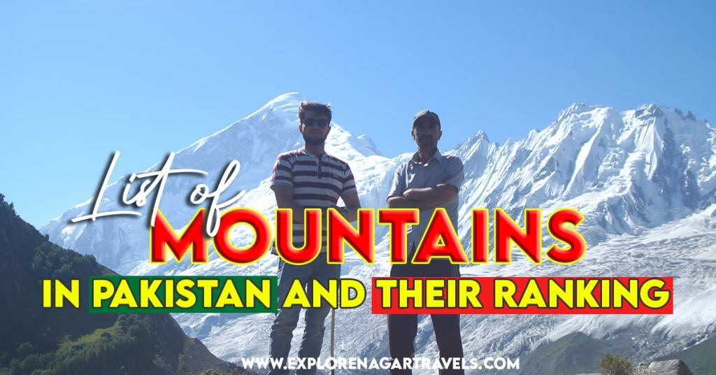 Complete List of Mountains in Pakistan and their Ranking
