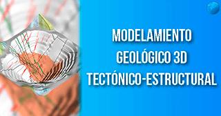 Plataforma Virtual de Geologia. Modelamiento Geologico 3D Tectonico-Estructural EXPLOROCK B