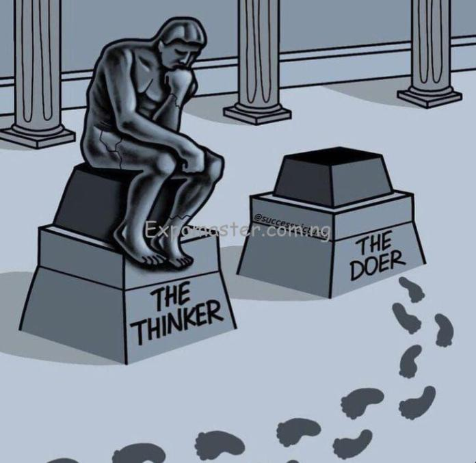 Be the doer