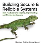 Free lockdown tech reading – building secure and reliable systems