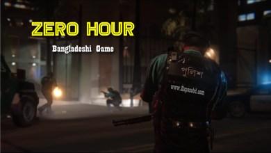 Zero Hour Bangladeshi Game