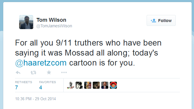Tom_Wilson_on_Twitter_For_all_you_9_11_truthers_who_have_been_saying_it_was_Mossad_all_along;_today_s_@haaretzcom_cartoon_is_for_you._-_2014-11-01_13.39.06