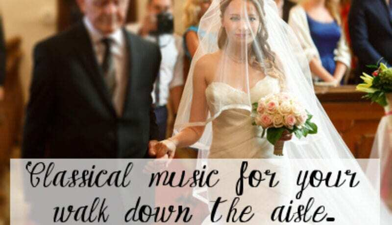 it features our suggested classical music for wedding ceremony page