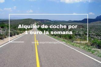 alquiler de coche 1 euro 1 semana