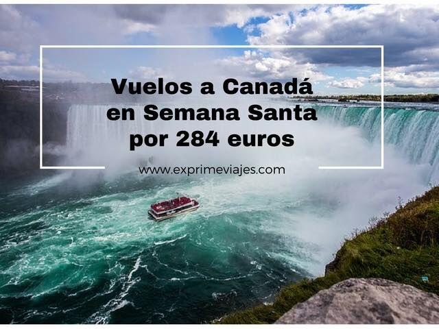 canada-semana-santa-284-euros-tarifa-error
