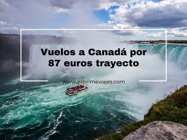 canadá tarifa error vuelos 87 euros