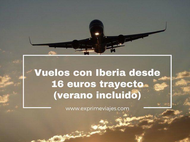 VUELOS CON IBERIA DESDE 16EUROS TRAYECTO (VERANO INCLUIDO)