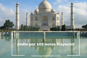 india tarifa error vuelos 102 euros