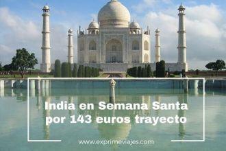 tarifa-error-india-semana-santa-143-euros-trayecto