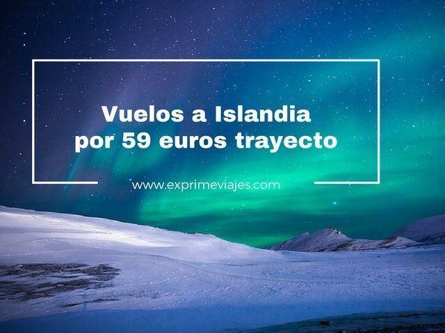 AURORAS BOREALES EN ISLANDIA: VUELOS POR 59EUROS TRAYECTO