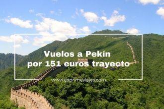 pekin vuelos 151 euros trayecto