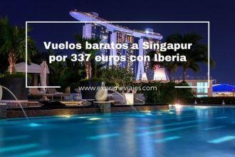 SINGAPUR VUELOS BARATOS 337 EUROS IBERIA