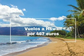 hawaii vuelos baratos 467 euros