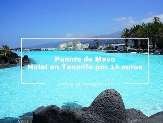 tenerife puente de mayo hotel 14 euros