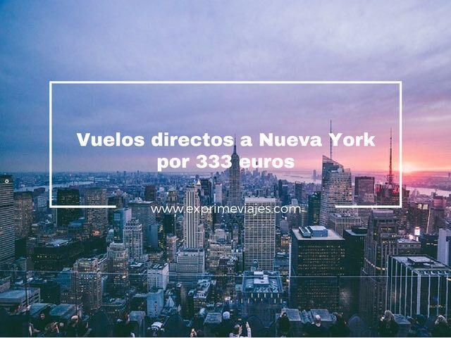 VUELOS DIRECTOS A NUEVA YORK POR 333EUROS