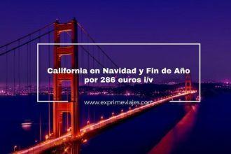 california vuelos navidad y fin de año 286 euros