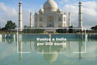 india vuelos baratos 352 euros