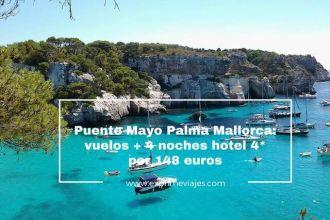 palma mallorca vuelos 4 noches 148 euros puente mayo