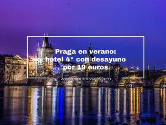 praga verano hotel 4* con desayuno 19 euros