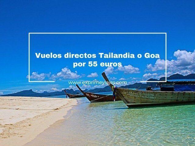 vuelos directos tailandia india 55 euros