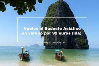 vuelos sudeste asiático 92 euros