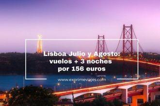 lisboa julio agosto vuelos 3 noches 156 euros