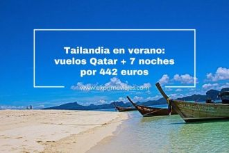 tailandia verano vuelos qatar 7 noches 442 euros