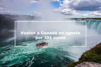 vuelos a canadá en agosto por 391 euros