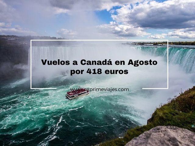 vuelos canadá agosto 418 euros barcelona