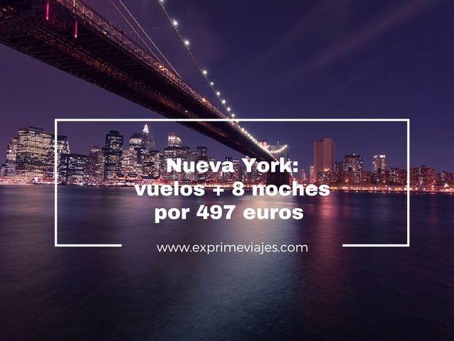 ¡INCREIBLE! NUEVA YORK: VUELOS + 8 NOCHES POR 497EUROS