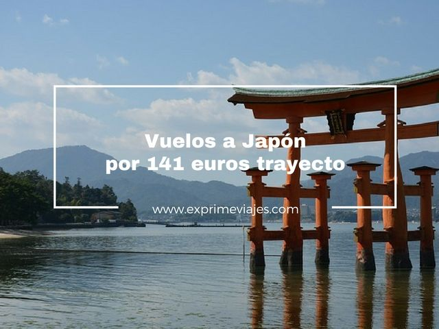vuelos a japón por 141 euros trayecto