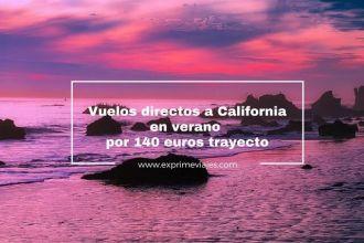 vuelos directos california verano 140 euros trayecto