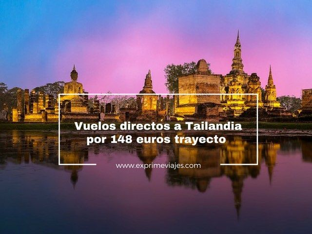 vuelos directos tailandia 148 euros trayecto