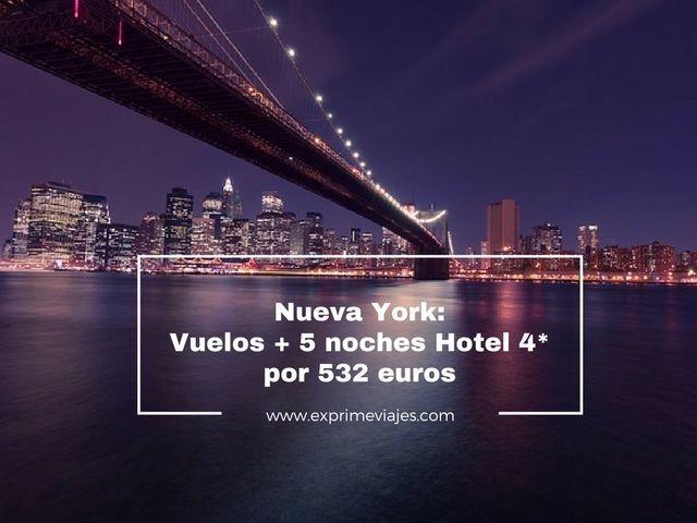 NUEVA YORK: VUELOS + 5 NOCHES HOTEL 4* POR 532EUROS