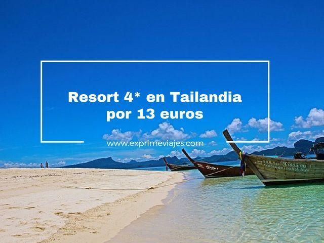 resort 4 estrellas tailandia 13 euros