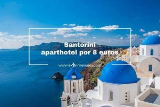 santorini aparthotel 8 euros puente octubre
