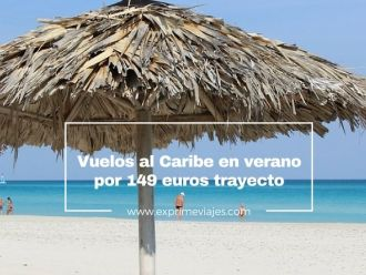 caribe vuelos verano 149 euros trayecto