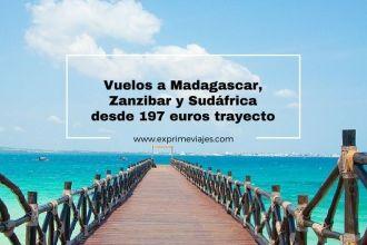 madagascar, zanzibar y sudáfrica 197 euros trayecto