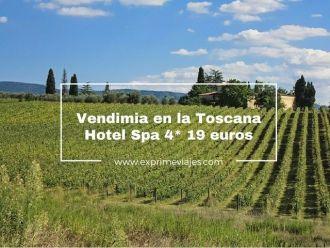 toscana vendimia hotel 4* spa 19 euros