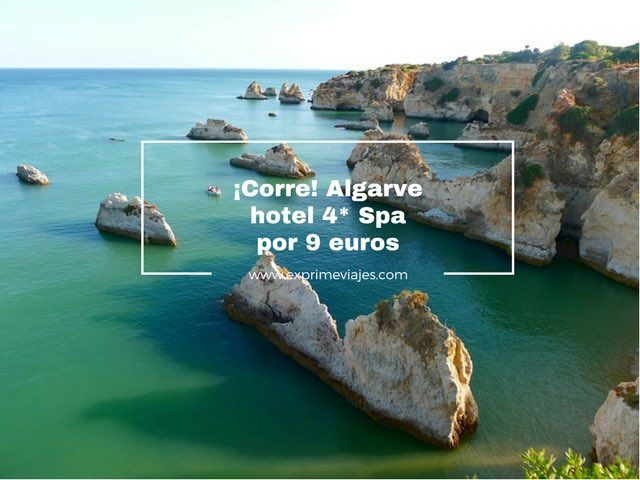 ¡CORRE! ALGARVE HOTEL 4* SPA POR 9EUROS